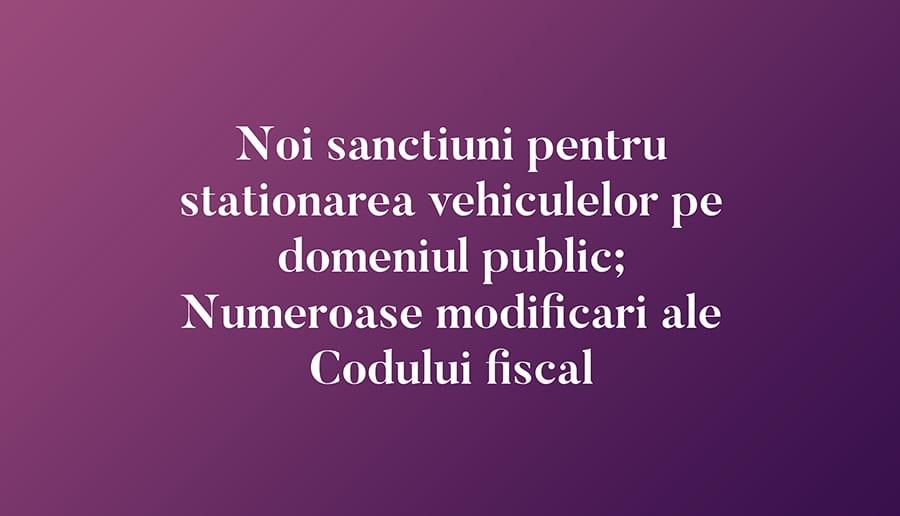 Noi sanctiuni pentru stationarea vehiculelor pe domeniul public