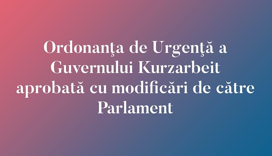Ordonanţa de Urgenţă a Guvernului Kurzarbeit aprobată cu modificări de către Parlament