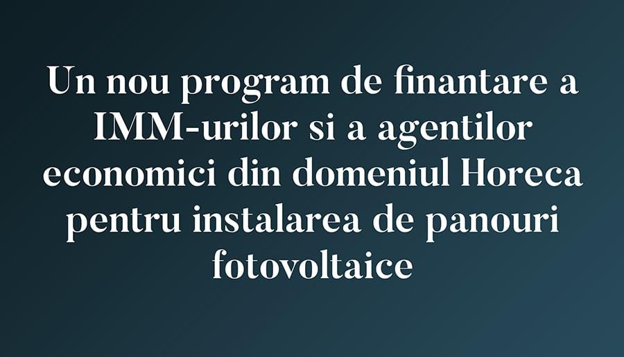 Un nou program de finantare a IMM-urilor si a agentilor economici din domeniul Horeca pentru instalarea de panouri fotovoltaice